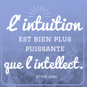 intuition habitudes pour réussir